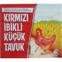 Ahbap Kitap Kırmızı İbikli Küçük Tavuk