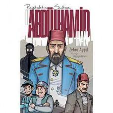 Payitahtın Sultanı Abdülhamid Han