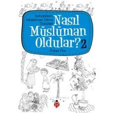 Nasıl Müslüman Oldular? - 2
