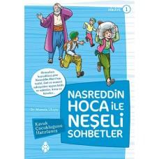 Nasreddin Hoca ile Neşeli Sohbetler - 1 / Kavuk Çocukluğunu Hatırlamış