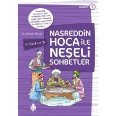 Nasreddin Hoca ile Neşeli Sohbetler - 2 / Ye Kürküm Ye!