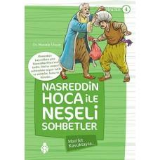 Nasreddin Hoca ile Neşeli Sohbetler - 4 / Marifet Kavuktaysa...