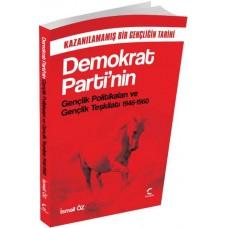 Demokrat Parti Gençlik Pol. ve Gençlik Teşlikatı