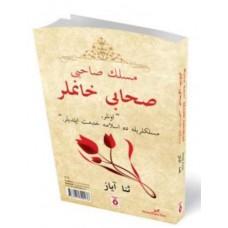 Meslek Sahibi Sahabi Hanımlar (Osmanlıca ilaveli)